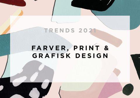 Trendrapport 2021: Farver, grafisk design & print til indretning