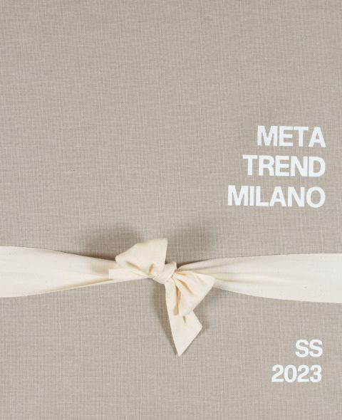 META TREND MILANO Collection SS 23