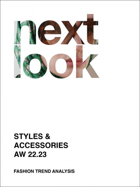 next look Styles & Accessories AW 22/23