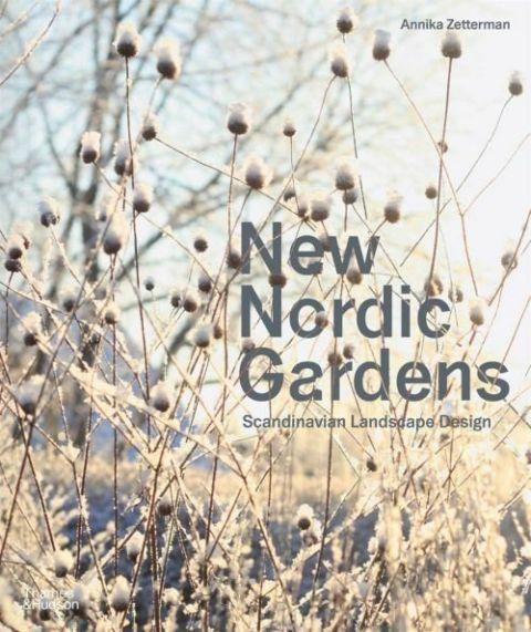 New Nordic Gardens – Scandinavian Landscape Design