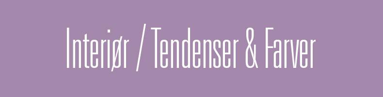 Tendenser & Farver