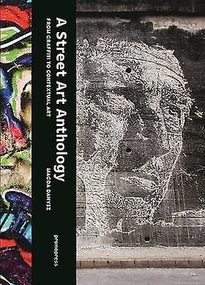 A Street Art Anthology