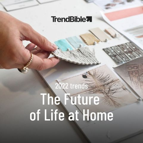 Trend Bible webinar - The Future of Life at Home