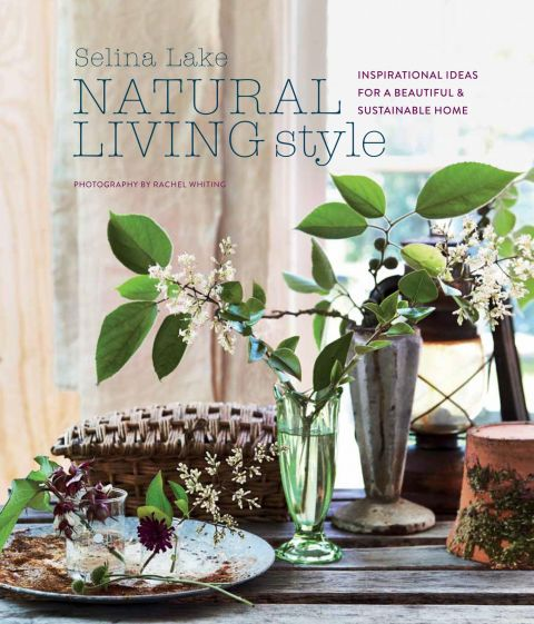 Natural Living Style: Inspirational Ideas For A Beautiful & Sustainable Home