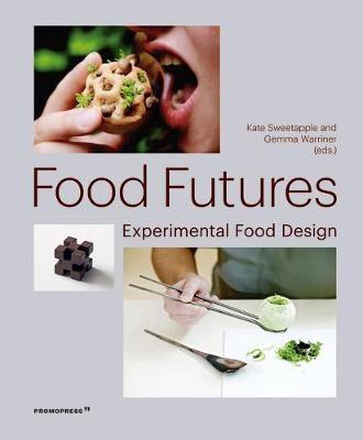 Food Futures - Experimeltal Food Design
