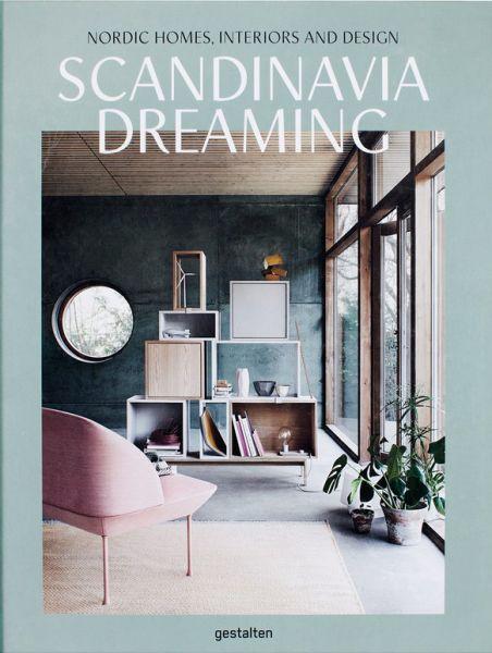 Scandinavia Dreaming - Gestalten