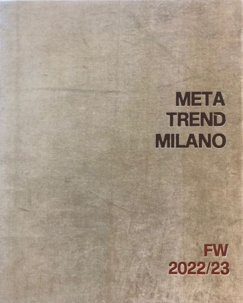 META TREND MILANO Collection AW 22/23