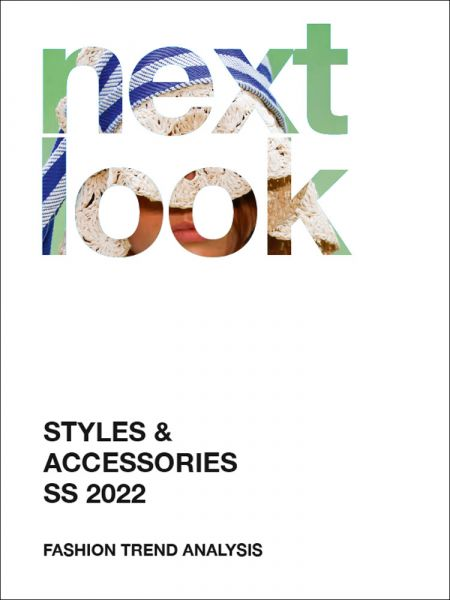 next look Styles & Accessories SS 22