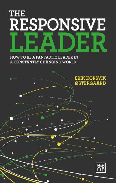 The Reponsive leader - Erik Østergaard