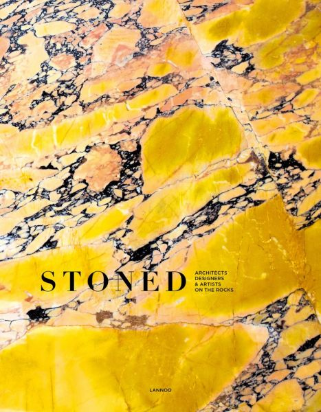 STONED – ARCHITECTS, DESIGNERS & ARTISTS ON THE ROCKS