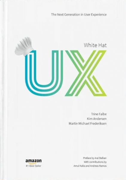 White Hat UX - The next generation in User Experience