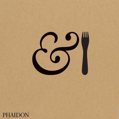 Phaidon - &Fork