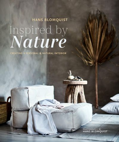 Inspired By Nature - Greating A Personal & Natural Interior