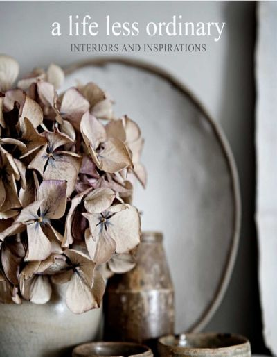 A Life Less Ordinary - Interiors And Inspirations