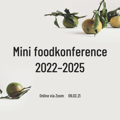 Mini Foodkonference 2022-2025