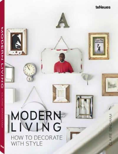 Modern Living - How To Decorate With Style