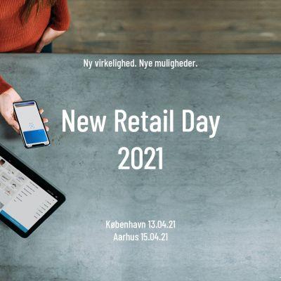 New Retail Day 21 - Retailkonferencen