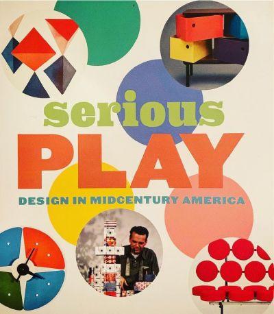Serious Play: Design In Midcentury America