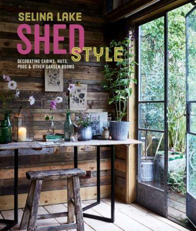 Selina Lake Shed Style - Hardcover English