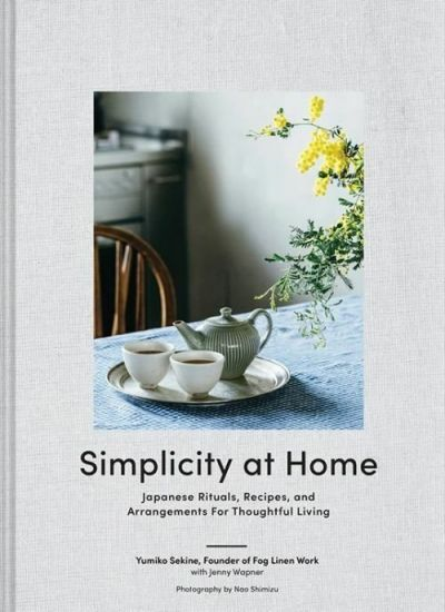 Simplicity at Home - Japanese Rituals & Arrangments for home Living